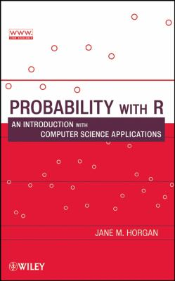 Probability with R: An Introduction with Computer Science Applications 9780470280737