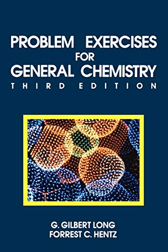 Problem Exercises for General Chemistry: Principles and Structure 9780471828402