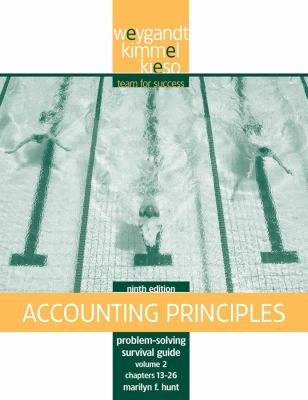 Problem Solving Survival Guide, Volume II: Chapters 13-26 to Accompany Accounting Principles 9780470386613