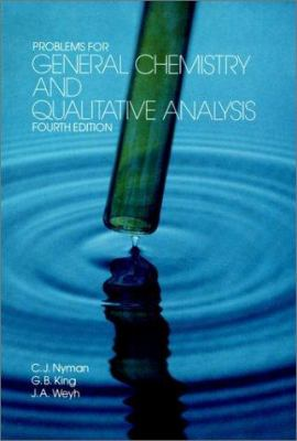 Problems for General Chemistry and Qualitative Analysis 9780471052999
