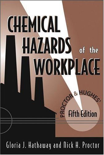 Proctor and Hughes' Chemical Hazards of the Workplace 9780471268833