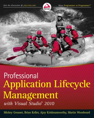 Professional Application Lifecycle Management with Visual Studio 2010 9780470484265