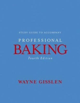 Professional Baking, Study Guide 9780471477778