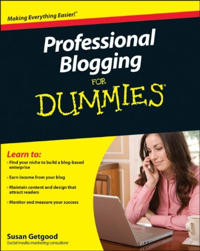 Professional Blogging for Dummies 9780470601792