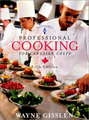 Professional Cooking Canadian Chefs Version W/CD-ROM 9780471216810