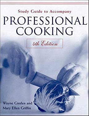 Professional Cooking, Study Guide 9780471320654