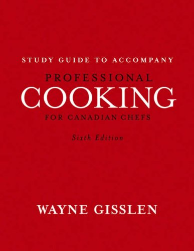 Professional Cooking for Canadian Chefs, Study Guide 9780470041710