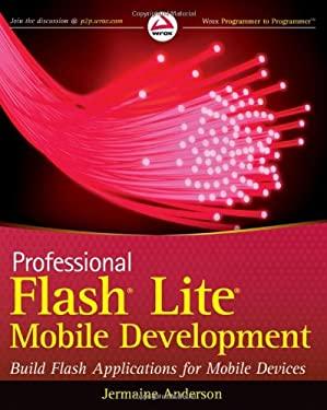 Professional Flash Lite Mobile Development 9780470547489