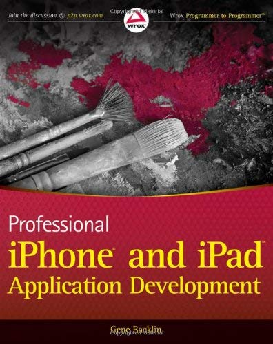 Professional iPhone and iPad Application Development 9780470878194