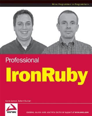 Professional IronRuby Aaron Junod, Robert Bazinet and Dan Bernier