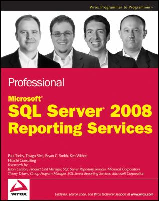 Professional Microsoft SQL Server 2008 Reporting Services 9780470242018