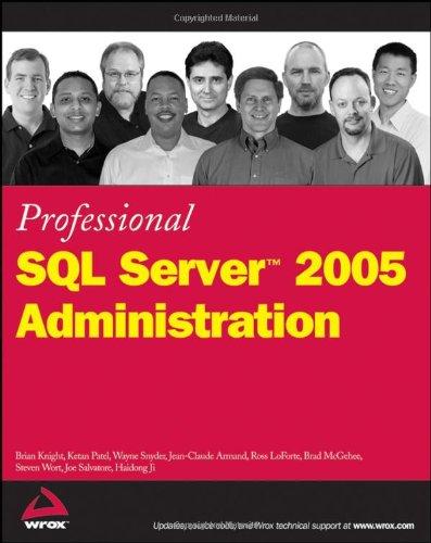 Professional SQL Server 2005 Administration 9780470055205