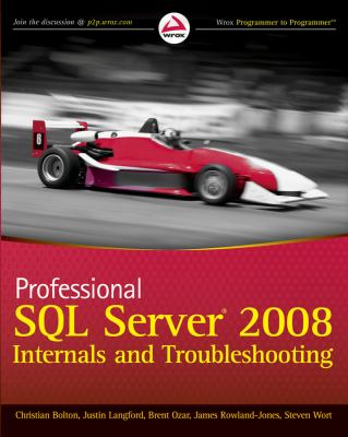 Professional SQL Server 2008 Internals and Troubleshooting 9780470484289