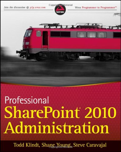 Professional SharePoint 2010 Administration 9780470533338