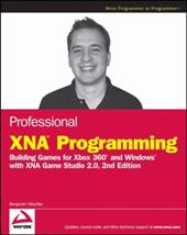 Professional Xna Programming: Building Games for Xbox 360 and Windows with Xna Game Studio 2.0 1515655