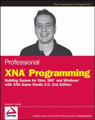 Professional Xna Programming: Building Games for Xbox 360 and Windows with Xna Game Studio 2.0 9780470261286