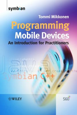Programming Mobile Devices: An Introduction for Practitioners 9780470057384