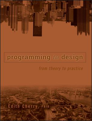 Programming for Design: From Theory to Practice 9780471196457