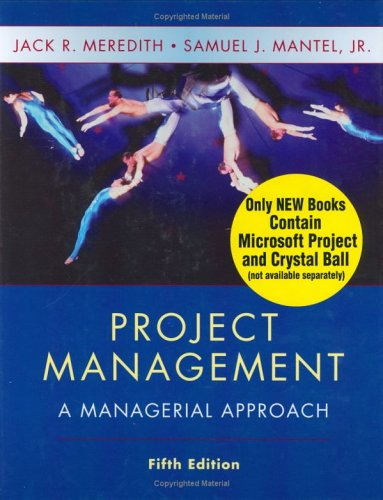 Project Management: A Managerial Approach 9780471073239