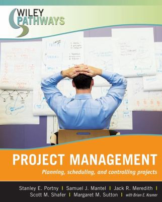 Project Management: Planning, Scheduling, and Controlling Projects 9780470111246