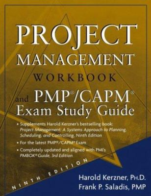 Project Management Workbook and PMP/CAPM Exam Study Guide 9780471760764