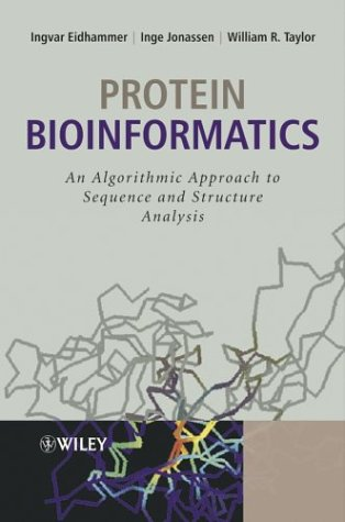 Protein Bioinformatics: An Algorithmic Approach to Sequence and Structure Analysis 9780470848395