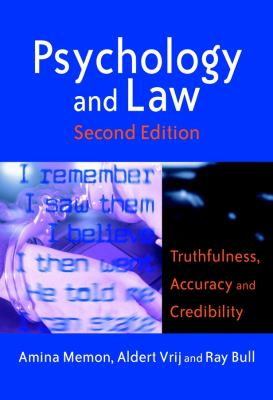 Psychology and Law: Truthfulness, Accuracy and Credibility 9780470850602