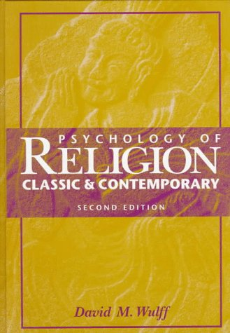Psychology of Religion: Classic and Contemporary 9780471037064
