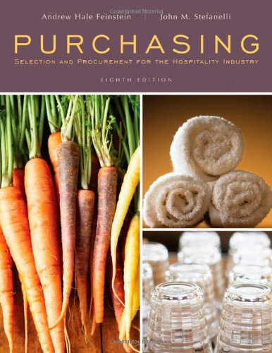 Purchasing: Selection and Procurement for the Hospitality Industry 9780470290460