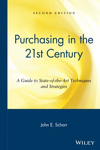 Purchasing in the 21st Century: A Guide to State-Of-The-Art Techniques and Strategies 9780471240945