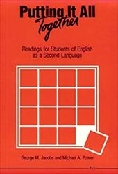 Putting It All Together: Readings for Students of English as a Second Language 1587294