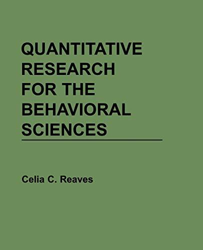 Quantitative Research for the Behavioral Sciences 9780471616832