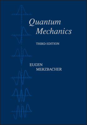 Quantum Mechanics - 3rd Edition