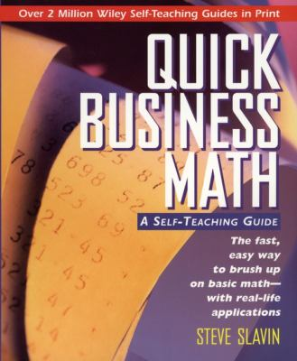 Quick Business Math: A Self-Teaching Guide 9780471116899