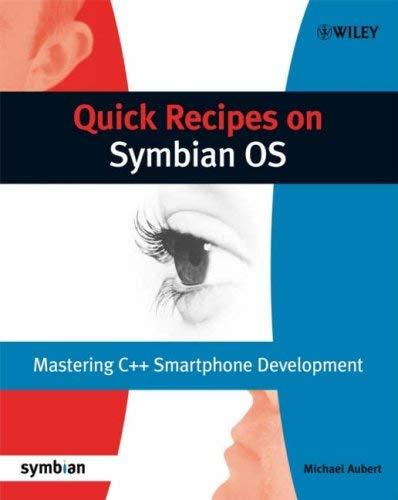 Quick Recipes on Symbian OS: Mastering C++ Smartphone Development 9780470997833
