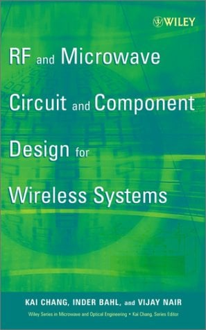 RF and Microwave Circuit and Component Design for Wireless Systems 9780471197737