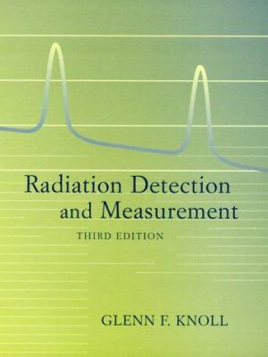 Radiation Detection & Measurement 9780471073383