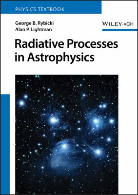 Radiative Processes in Astrophysics 9780471827597