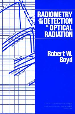 Radiometry and the Detection of Optical Radiation 9780471861881