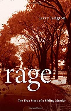 Rage: The True Story of a Sibling Murder 9780470154410