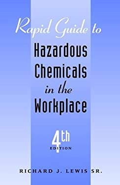 Rapid Guide to Hazardous Chemicals in the Workplace 9780471355427