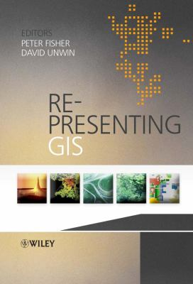 Re-Presenting GIS 9780470848470