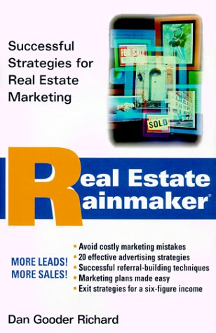 Real Estate Rainmaker Real Estate Rainmaker Real Estate Rainmaker Real Estate Rainmaker: Successful Strategies for Real Estate Marketing Successful St 9780471345541