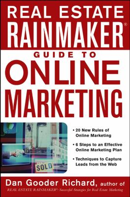 Real Estate Rainmaker Guide to Online Marketing 9780471472230