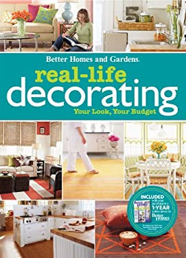 Real-Life Decorating: Your Look, Your Budget 9780470564998