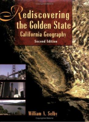 Rediscovering the Golden State: California Geography [With CDROM and DVD]