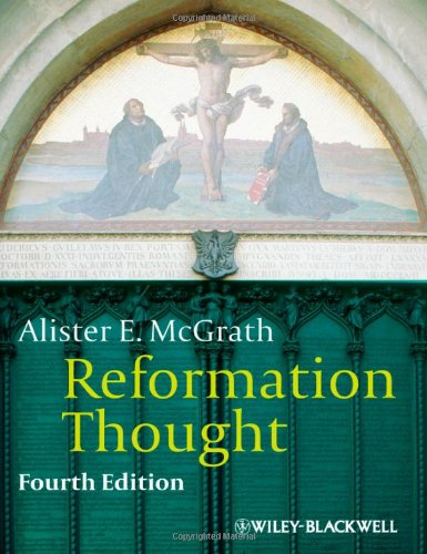Reformation Thought: An Introduction 9780470672839