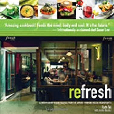 Refresh: Contemporary Vegan Recipes from the Award-Winning Fresh Restaurants 9780470840849