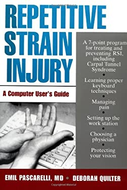 Repetitive Strain Injury: A Computer User's Guide 9780471595335