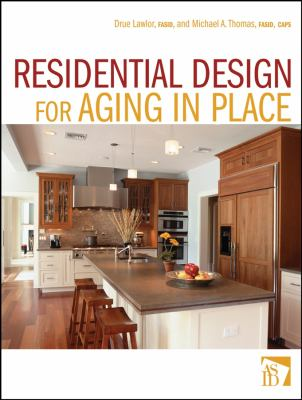 Residential Design for Aging in Place 9780470056141